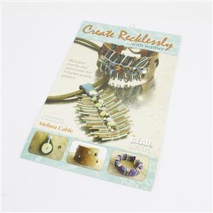 Create Recklessly Leather Jewelry Making Project Booklet, 24 Pages by Melissa Cable, 4 Full Projects