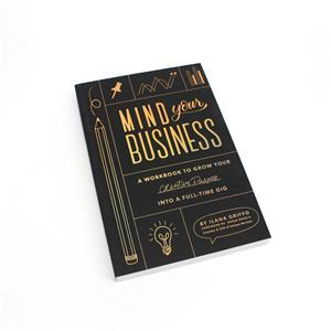 Mind Your Business By Ilana Griffo