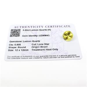 5.8cts Lone Star Cut Lemon Quartz 12x12mm Round  (H)