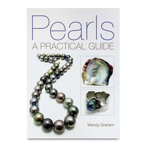 Pearls: A Practical Guide by Wendy Graham