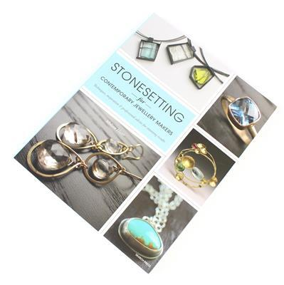 Stone Setting For Contemporary Jewellery Makers by Melissa Hunt