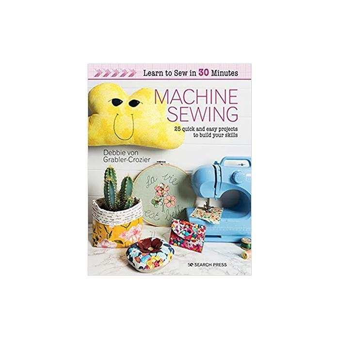 Learn to Sew in 30 Minutes Book: Machine Sewing by Debbie von Grabler-Crozier