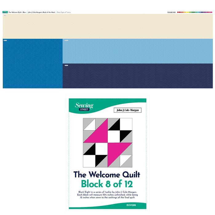 John Cole-Morgan's Block of the Week - Block 8. Blue 'Welcome Quilt' Block Kit: Fabric Panel & Instructions