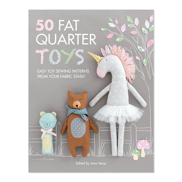 50 Fat Quarter Toys Book by Ame Verso
